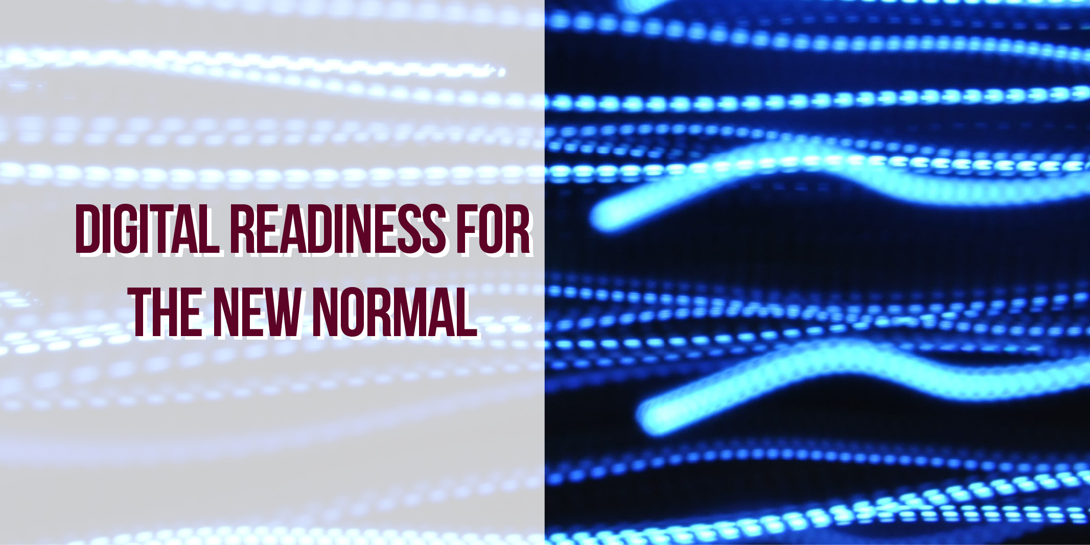 Digital Readiness for the New Normal