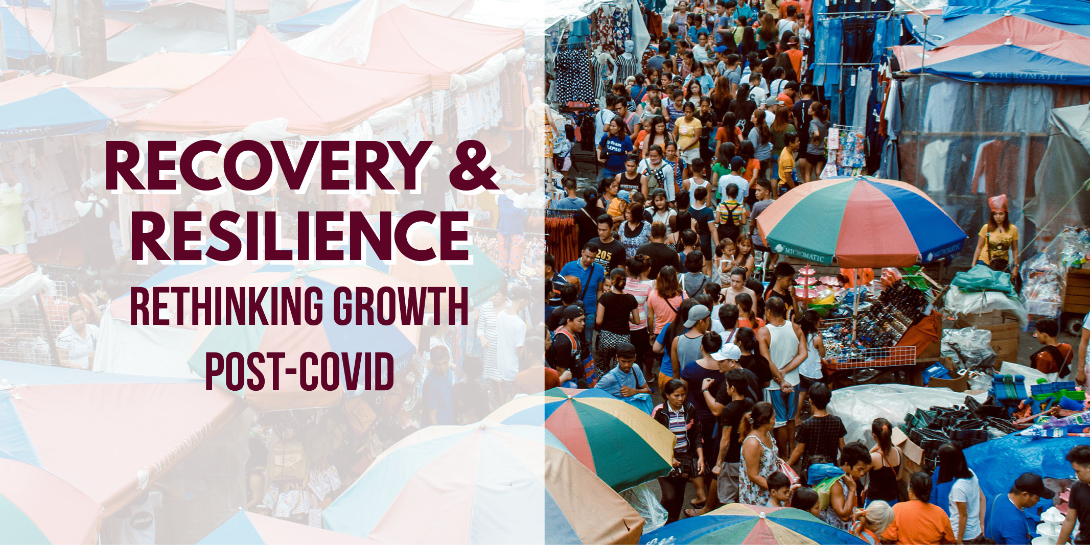 Recovery & Resilience: Rethinking Growth Post-COVID