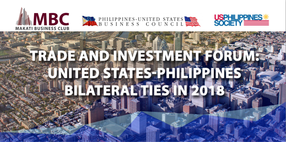 Trade and Investment Forum: United States-Philippines Bilateral Ties in 2018